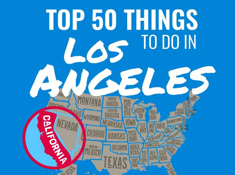 Top 50 Things to Do in Los Angeles