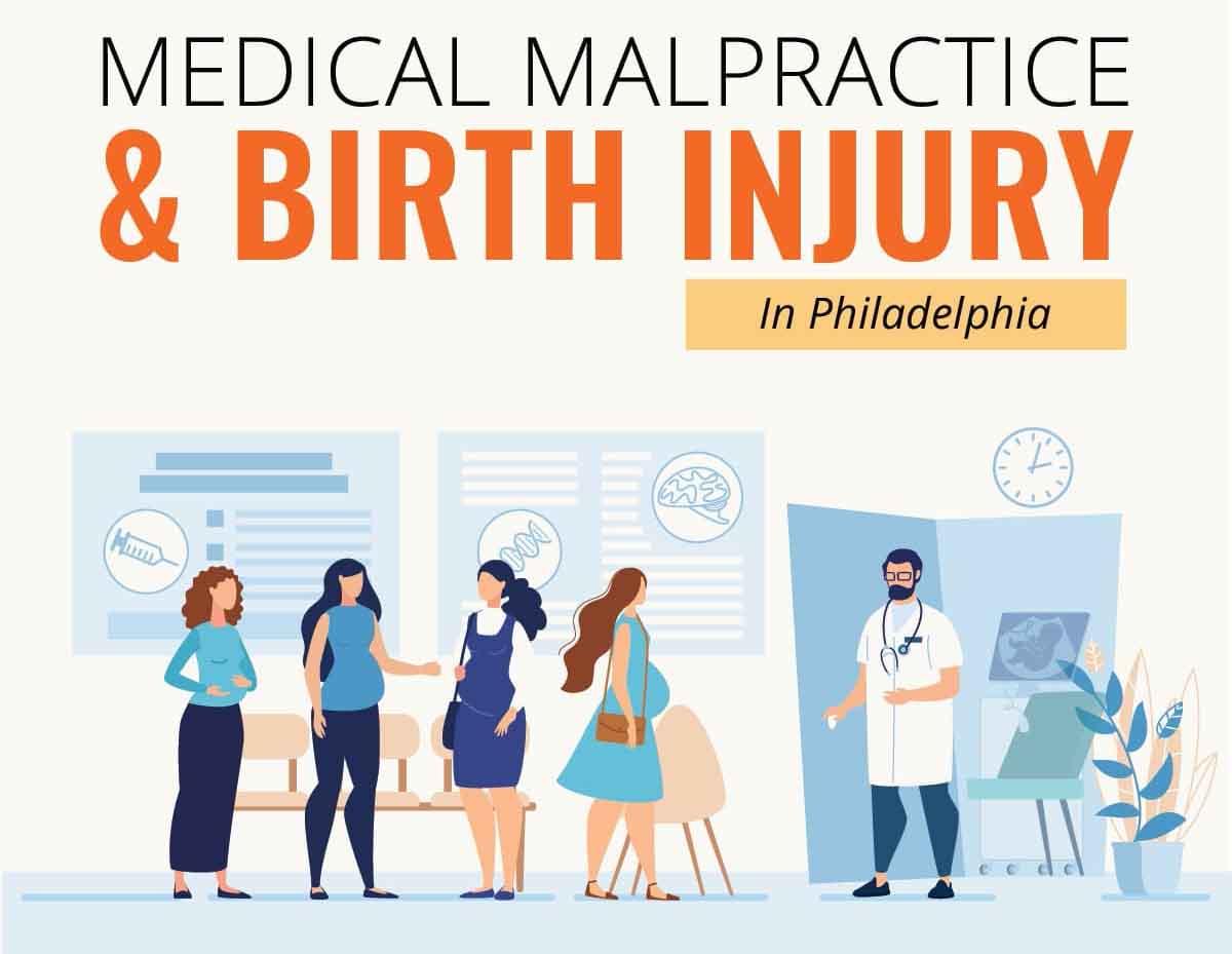 Medical Malpractice & Birth Injury in Philadelphia