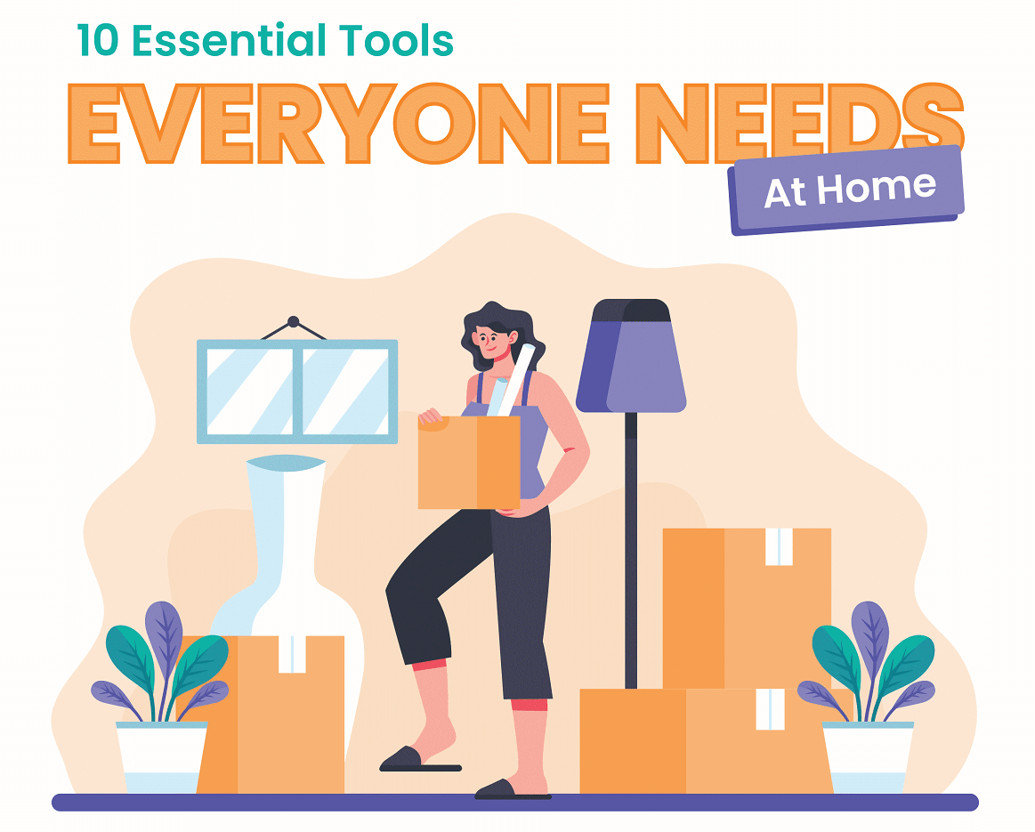 10 Essential Tools Everyone Needs At Home