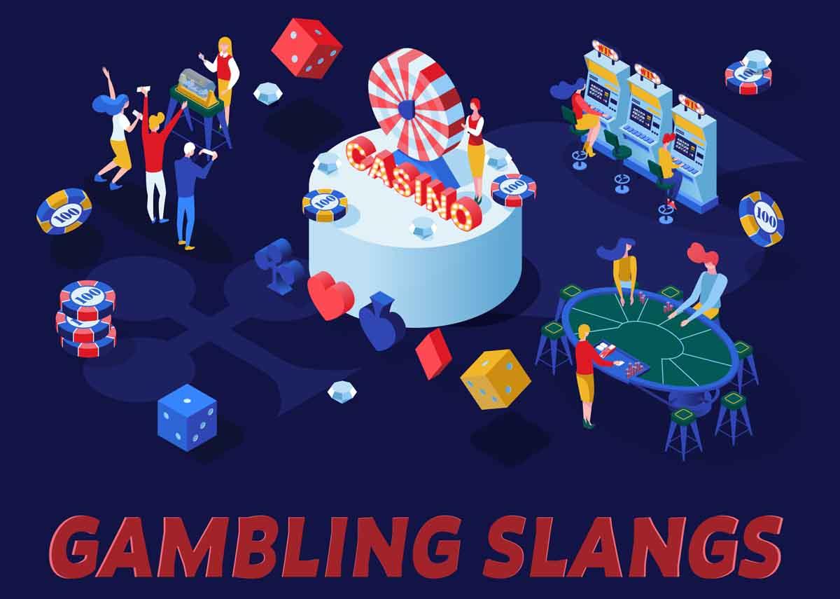 Gambling Slangs