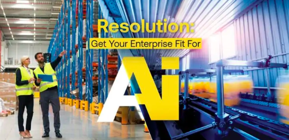 Resolution: Get Your Enterprise Fit For AI