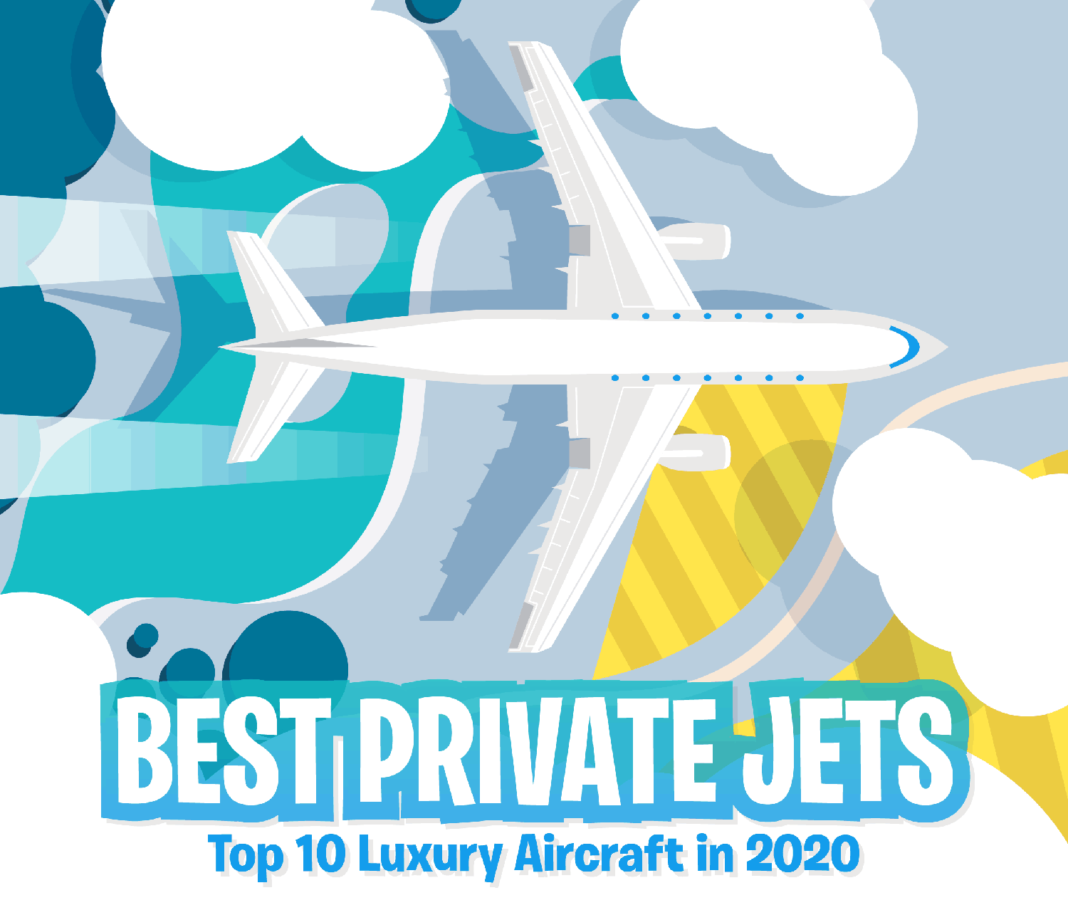 Best Private Jets: Top 10 Luxury Aircraft of 2020