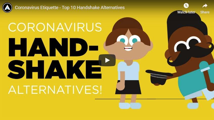 Coronavirus Etiquette – Top 10 Handshake Alternatives