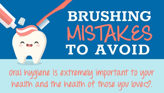 Brushing Mistakes To Avoid