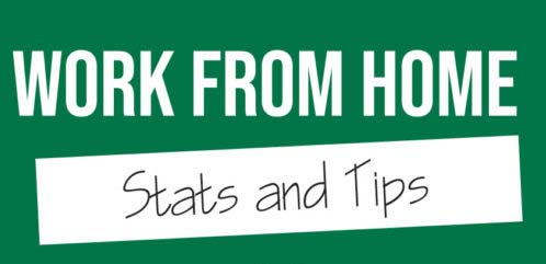 Work From Home Stats and Tips