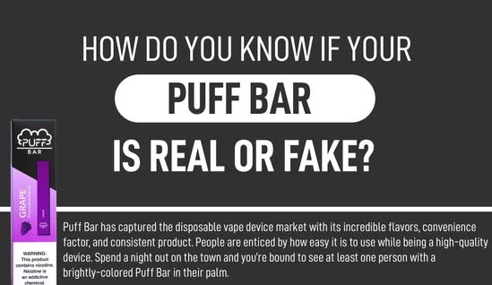 How To Tell if Your Puff Bar is Real or Fake?