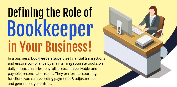Defining the Role of Bookkeeper in Your Business