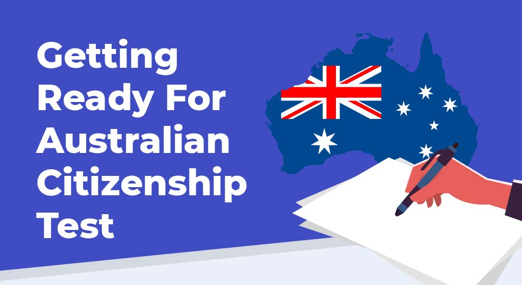 Tips for Getting Ready for the Australian Citizenship Test