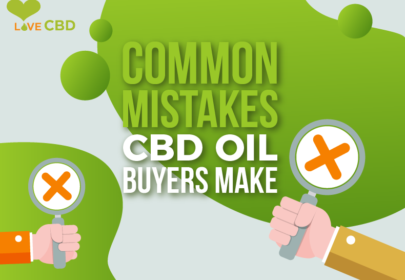 Common Mistakes CBD Oil Buyers Make