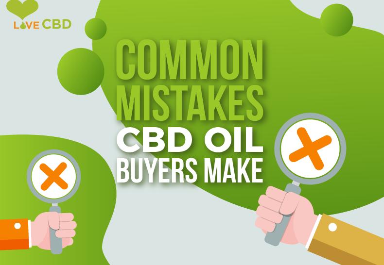 Common Mistakes CBD Oil Buyers Make