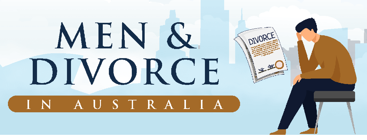 Men & Divorce in Australia