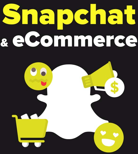 Snapchat and eCommerce