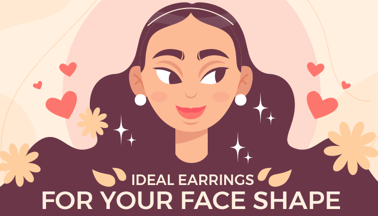 Ideal Earrings for Your Face Shape