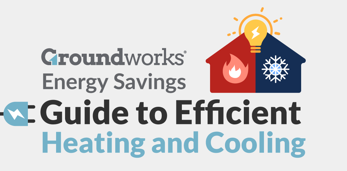 Energy Savings Tips for Homeowners to Reduce Heating and Cooling Costs