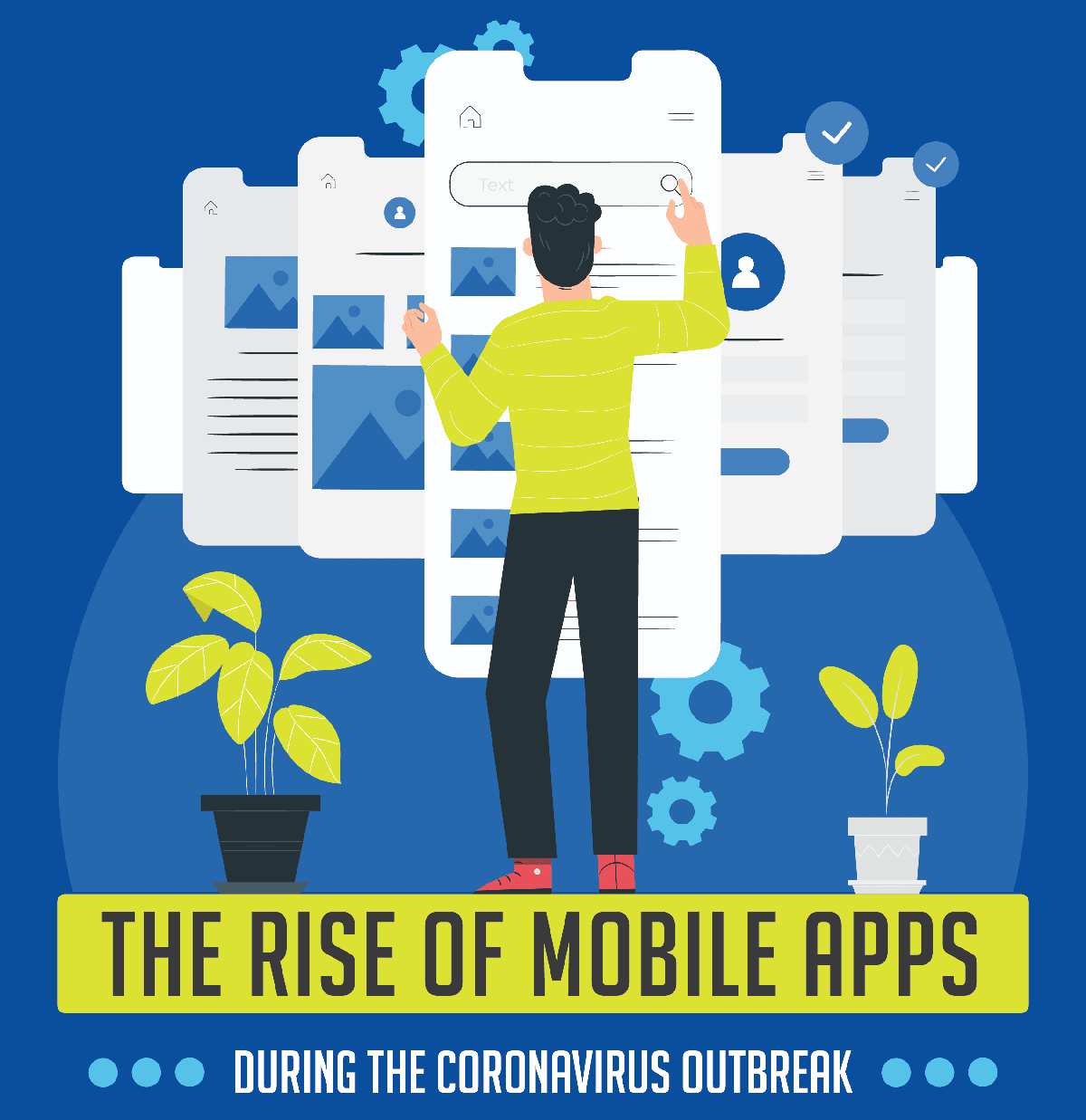 The Rise Of Mobile Apps During the Coronavirus Outbreak