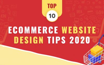 Top 10 Ecommerce Website Design Tips 2020