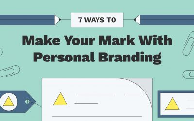 7 Ways To Make Your Mark With Personal Branding