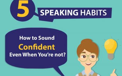 Speaking Habits to Help You Sound Confident Even if You Are Not
