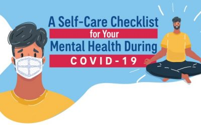 A Self-Care Checklist for Your Mental Health During COVID-19