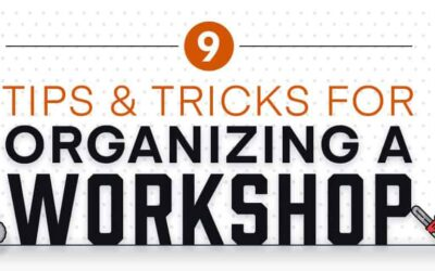 9 Tips and Tricks for Organizing a Workshop