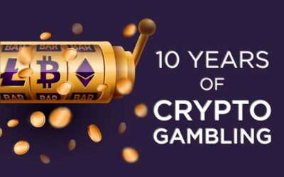 10 Year Anniversary of Crypto Gambling
