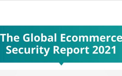 The 2021 Global Ecommerce Security Report