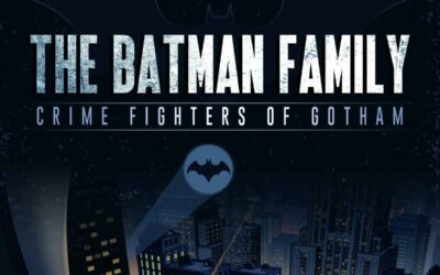 The Batman Family – Crime Fighters of Gotham