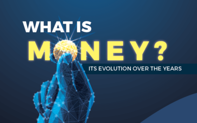 What is Money? Its Evolution Over the Years
