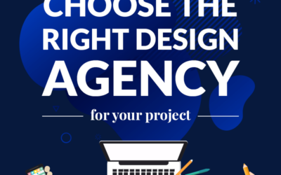 How to Choose the Right Design Agency