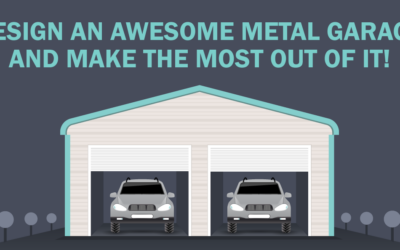 Design an Awesome Metal Garage and Make the Most Out of It